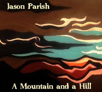 A Mountain and a Hill (Jason Parish)
